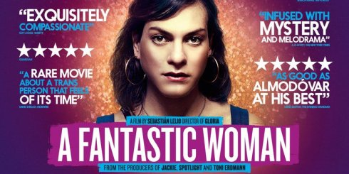 'RAPTUROUS AND RESTORATIVE' ACADEMY AWARD WINNER A FANTASTIC WOMAN SET TO TAKE UK CINEMAS BY STORM